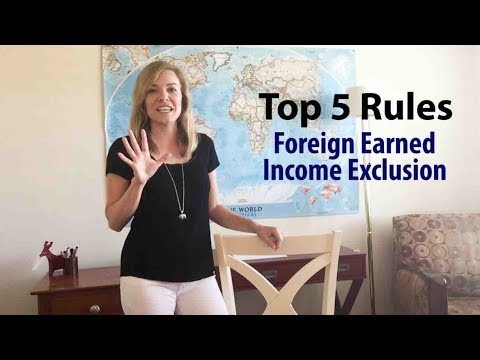 5 Rules Of Foreign Earned Income Exclusion (Updated)