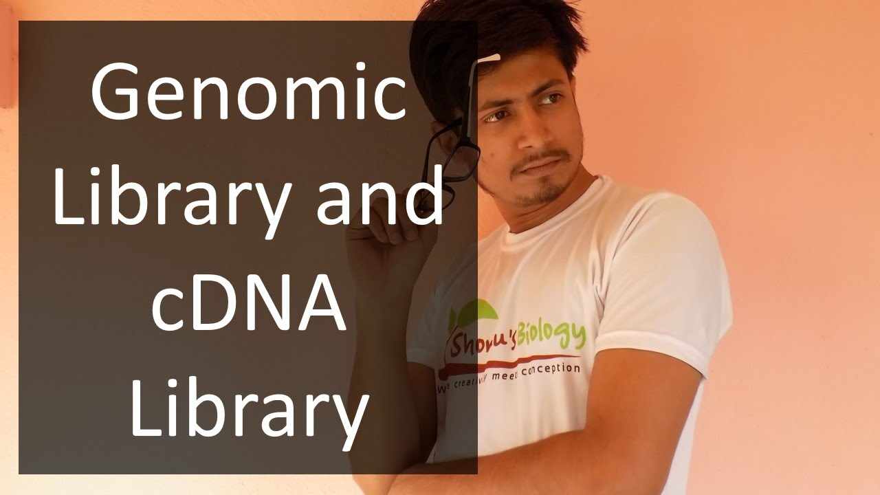 genomic vs cdna library