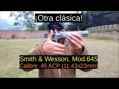 S&W Modelo 645 - Calibre .45 ACP