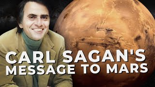Carl Sagan's Message to Mars