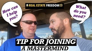 Best Tip For Joining A Real Estate Investing Mastermind