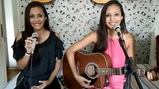 Need you now - Lady Antebellum ( Covered by Shirley and Sayra )