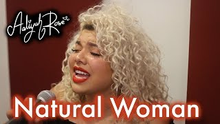 Baixar Aretha Franklin (You Make Me Feel Like) Natural Woman - LIVE Cover by Aaliyah Rose