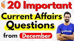 20 Important Current Affairs Questions from December by Bhunesh Sir