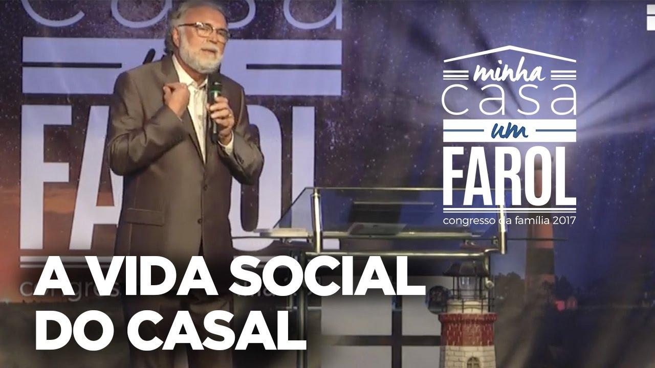 A Vida Social do Casal | Pr. Estevam Fernandes