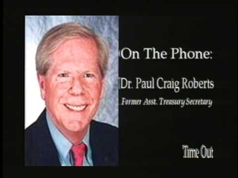 Time Out: Dr. Paul Craig Roberts -  June 2011