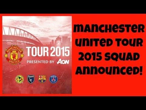 Manchester United Tour 2015 Squad
