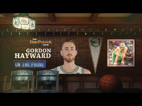 Celtics F Gordon Hayward Talks Injury Rehab & More w/Dan Patrick | Full Interview | 12/20/17