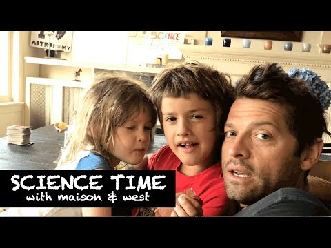 Science Time! with Maison & West