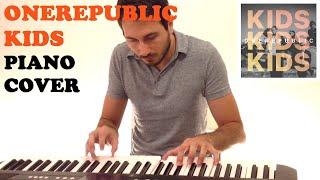 OneRepublic - Kids (Piano Cover)