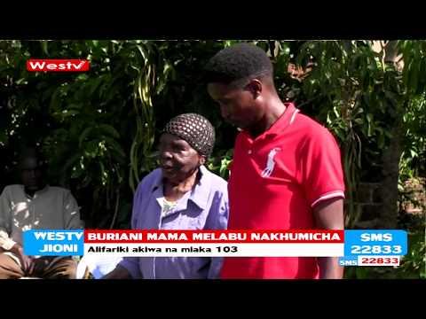 Mazishi ya Mama Melabu Aliyeishi miaka 103 Kimilili, Bungoma
