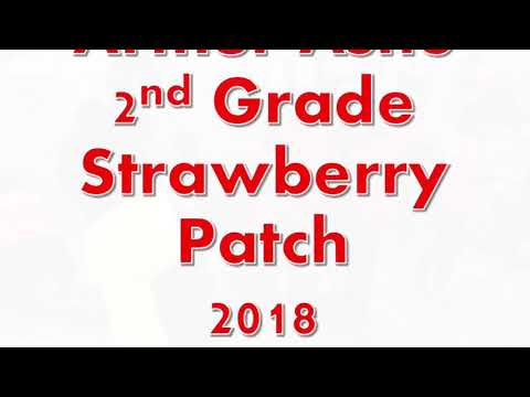 Arthur Ashe Charter School - Strawberry Patch 2018