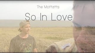 Download Video The Moffatts - So In Love [Official Music Video] MP3 3GP MP4