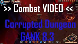 Corrupted DG with CLAYMORE + Gank 8.3 | Content PVP | Albion Online