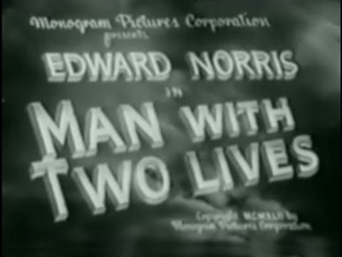 Man with Two Lives (1942) [Horror] [Science Fiction] [Thriller]