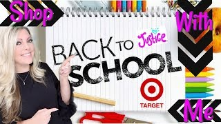 TARGET & JUSTICE BACK TO SCHOOL SHOPPING 2018 | SHOP WITH ME | DOLLAR SPOT | SUPPLIES AND CLOTHES