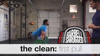 The Clean: First Pull - Technique WOD