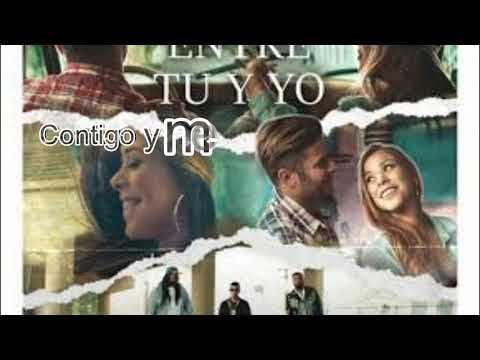 Entre Tu y Yo-[LETRA]- Tito El Bambino Ft Zion y Lennox