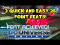 DCUO: 3 Quick 25 Point Feats!