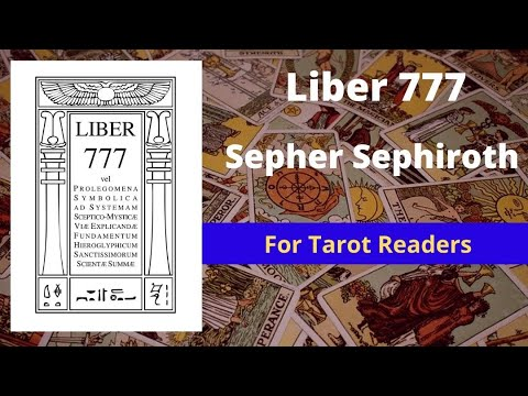 Liber 777 and Sepher Sephiroth extends your knowledge of Tarot
