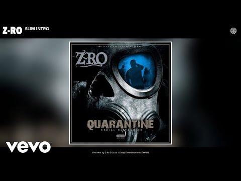 Z-Ro - Slim Intro (Audio)