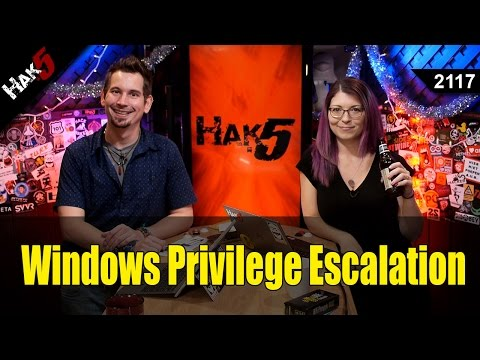 Escalating Privileges in Windows & Staged Reverse Shells - Hak5 2117