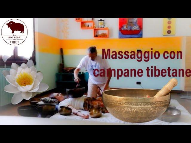 Campane Tibetane Massaggi Brescia