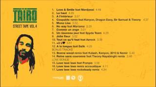 Taïro ft. Pompis - Love Love Love Abonne-toi à la chaîne → http://bit.do/TairoOfficiel Shop : http://tairoshop.com/ Tairo Summer Tape disponible ici ...