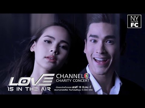 [Teaser] Nadech Yaya 'Love is in The Air' CH3 Charity Concert | NYinterFC