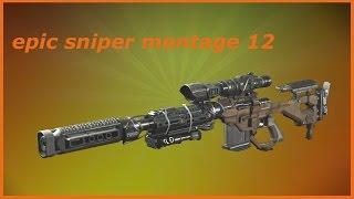 Epic sniper montage 12 * 2 super kills in 1 clip *.