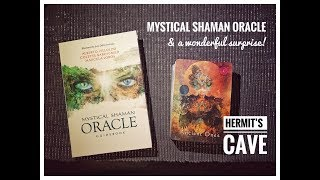 Unboxing The Mystical Shaman Oracle & a wonderful surprise.