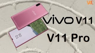 Vivo V11 / Vivo V11 Pro Official Look, Price, Release Date, Specification, Camera, Features, Trailer