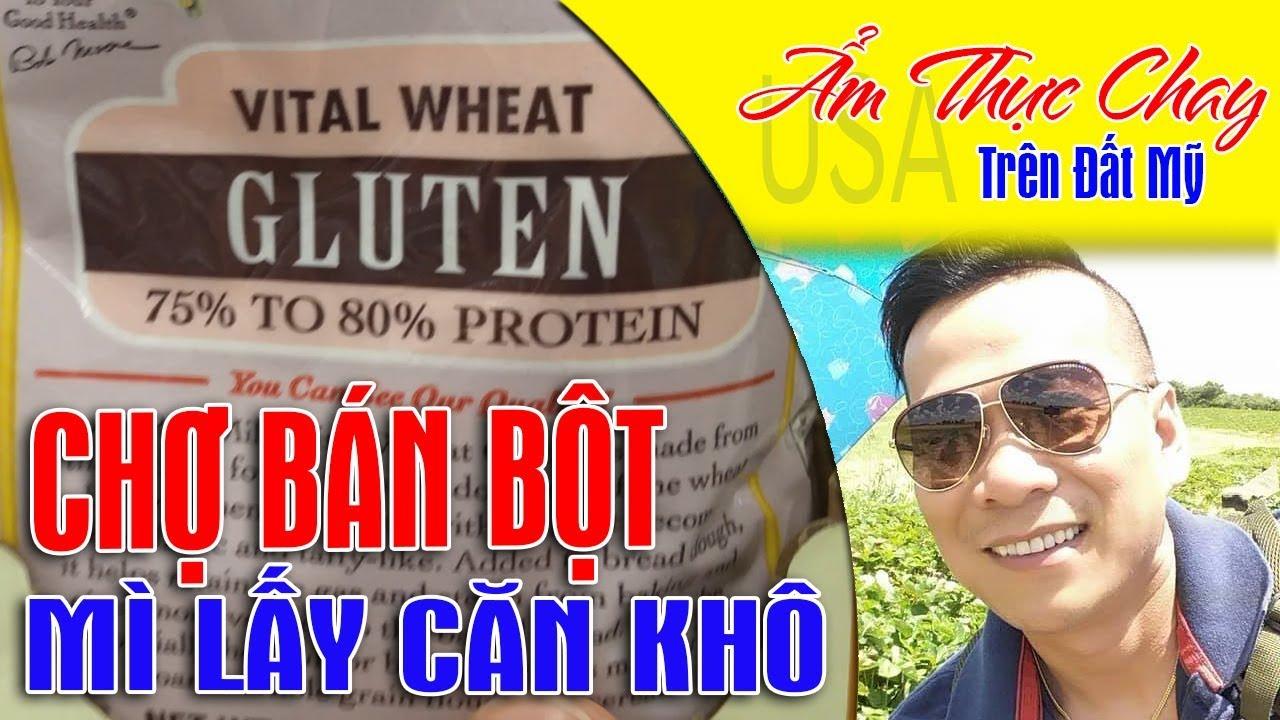 Chợ bán bột mì lấy căn khô , Wheat market sells dried vegan,Ẩm Thực Chay usa