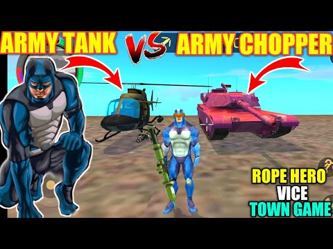 Army Tanker Vs Army Helicopter In Rope Hero Vice Town Game