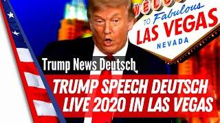 Trump Speech 2020  Live in Las Vegas auf Deutsch übersetzt