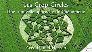 « Les Crop Circles : Une nouvelle approche du Phénomène » avec Daniel Harran - NURÉA TV