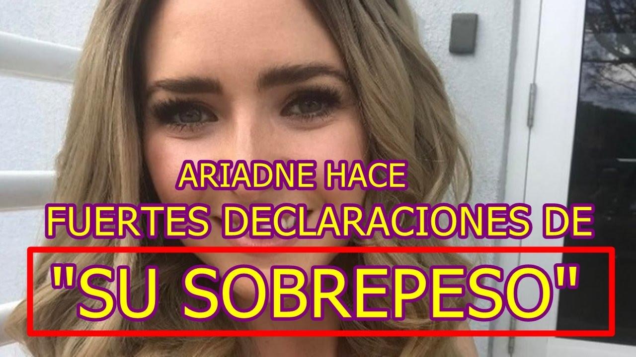 Ariadne Diaz Hace Fuertes Declaraciones De Su Sobrepeso