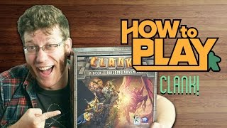 How to Play CLANK