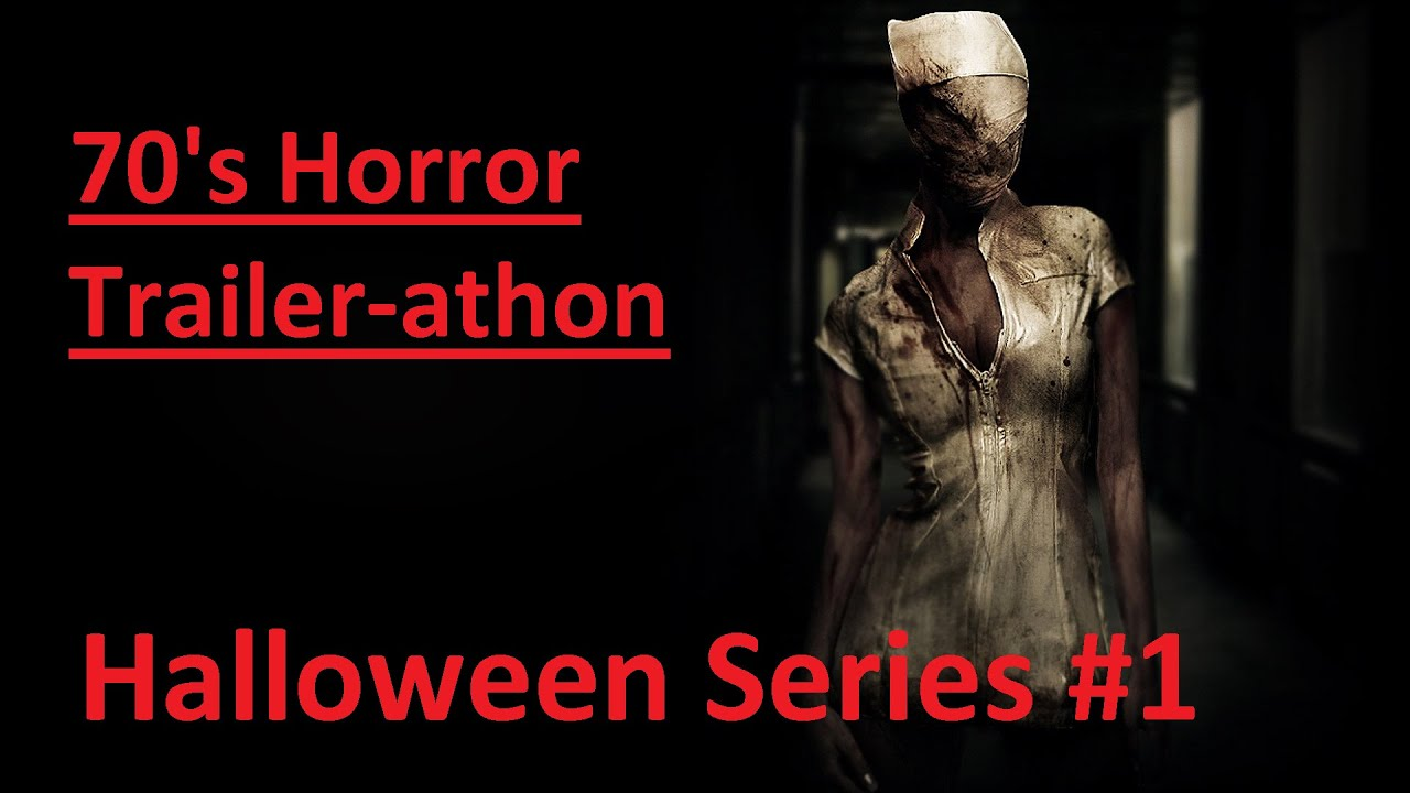 70s horror trailers trailer athon oct series 1 halloween youtube - Halloween Trailers