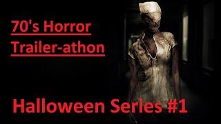 70's Horror Trailers (Trailer-athon (Oct Series #1) Halloween