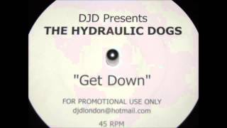 DJ D Pres Hydraulic Dogs   Shake it for Me Original