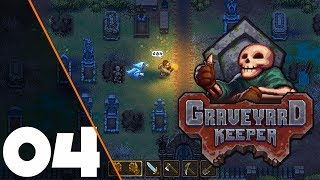 GamePlay: GraveYard Keeper #4
