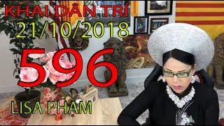 Khai Dân Trí - Lisa Phạm Số 598 Live stream 19h VN (8h sáng hoa kỳ)...