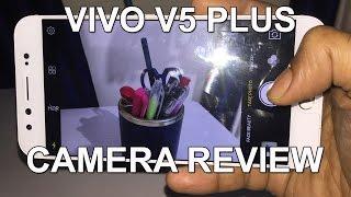 Vivo V5 Plus Camera Review