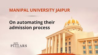 Manipal University Jaipur on how NoPaperForms automated their admission process