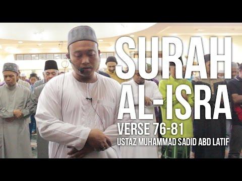 Surah Al-Isra 76-81 (Ramadan 1437H) - Ustaz Muhammad Sadid Abd Latif ᴴᴰ