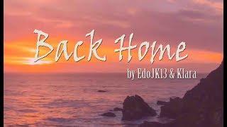 BACK HOME by EdoJK13 & Klara