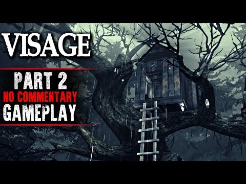 Visage Gameplay - Part 2 (No Commentary)