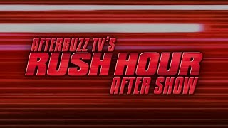 Rush Hour Season 1 Episode 1 Review & AfterShow | AfterBuzz TV