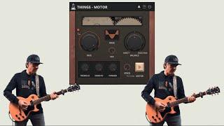 Things - Motor - Guitar Demo
